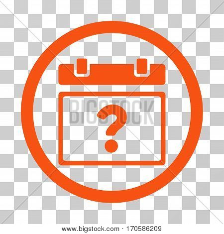 Unknown Date rounded icon. Vector illustration style is a flat iconic symbol inside a circle orange color transparent background. Designed for web and software interfaces.