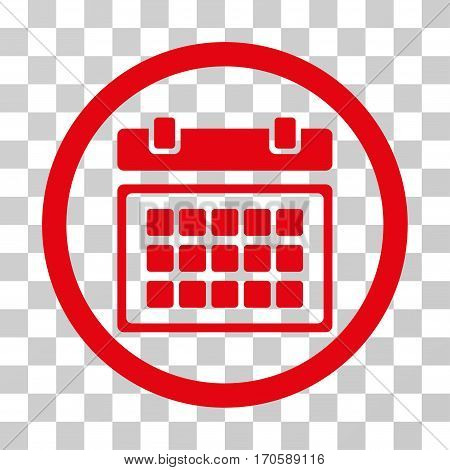 Calendar rounded icon. Vector illustration style is a flat iconic symbol inside a circle, red color, transparent background. Designed for web and software interfaces.