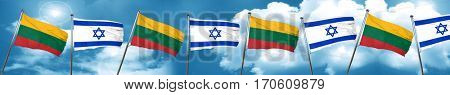 Lithuania flag with Israel flag, 3D rendering