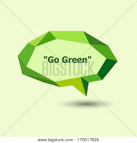 Green polygonal geometric speech bubble, stock vector