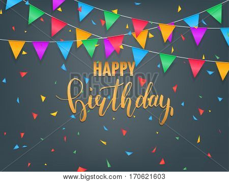 Birthday greeting card. Colorful confetti and calligraphy lettering. Happy birthday banner
