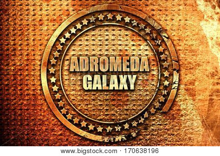 andromeda galaxy, 3D rendering, text on metal