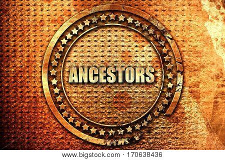 ancestors, 3D rendering, text on metal