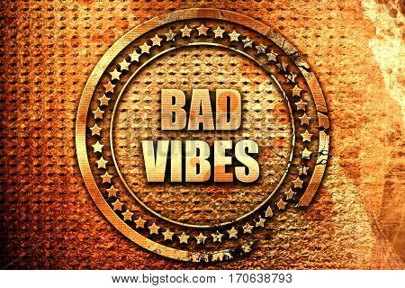 bad vibes, 3D rendering, text on metal