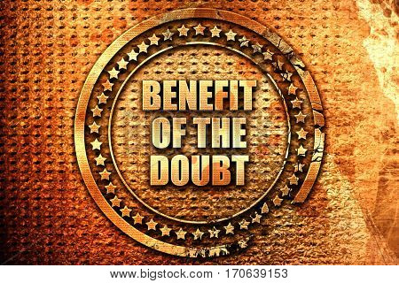 benefit of the doubt, 3D rendering, text on metal