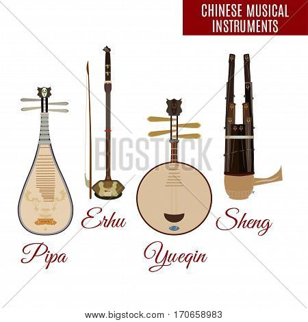 Vector set of chinese string and wind musical instruments flat style. Pipa erhu sheng and yueqin icons isolated on white background.