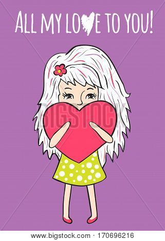 Romantic greeting card. Sweet girl with a heart on lilac background. Funny character drawn by hand. All my love to you.