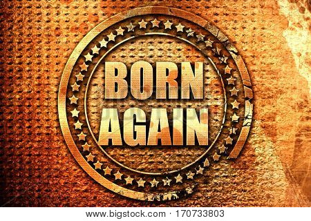 born again, 3D rendering, text on metal