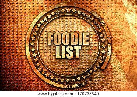 foodie list, 3D rendering, text on metal