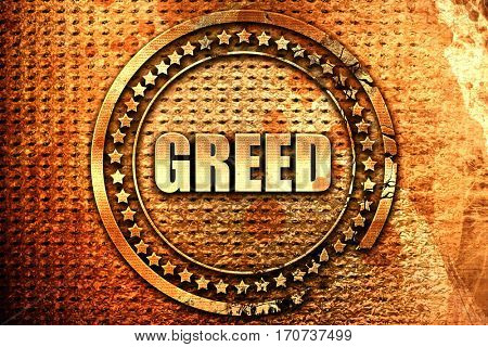 greed, 3D rendering, text on metal