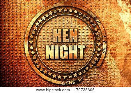 hen night, 3D rendering, text on metal
