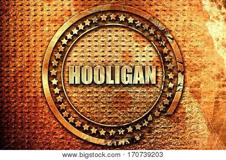 hooligan, 3D rendering, text on metal