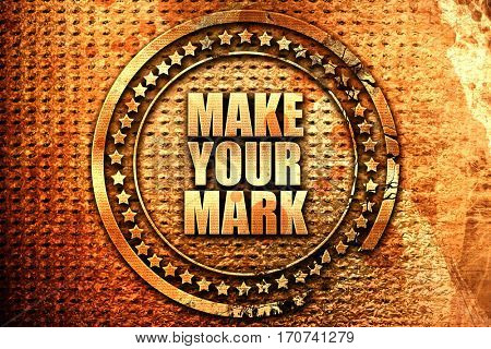 make your mark, 3D rendering, text on metal