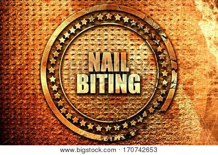 nail biting, 3D rendering, text on metal