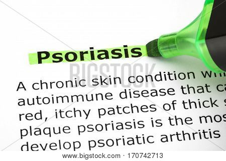 Dictionary definition of the word Psoriasis highlighted with green marker pen.