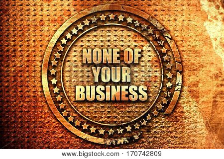 none of your business, 3D rendering, text on metal