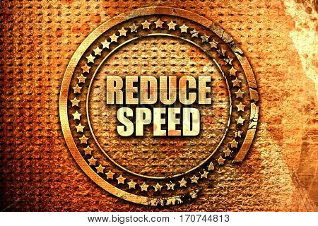 reduce speed, 3D rendering, text on metal