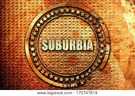 suburbia, 3D rendering, text on metal