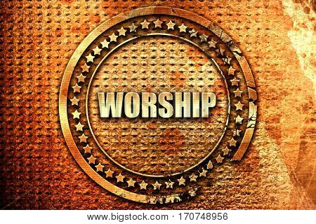 worship, 3D rendering, text on metal