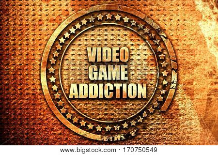 video game addiction, 3D rendering, text on metal