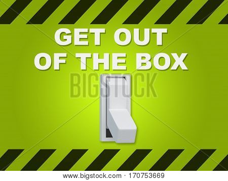 Get Out Of The Box Concept