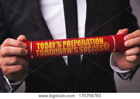 Today's Preparation... Tomorrow's Success!