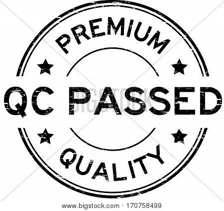 Grunge black premium quality and QC pass rubber stamp
