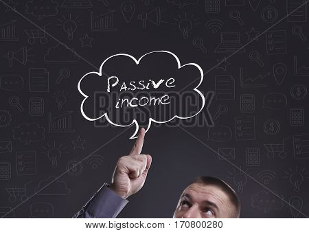 Business, Technology, Internet And Marketing. Young Businessman Thinking About: Passive Income