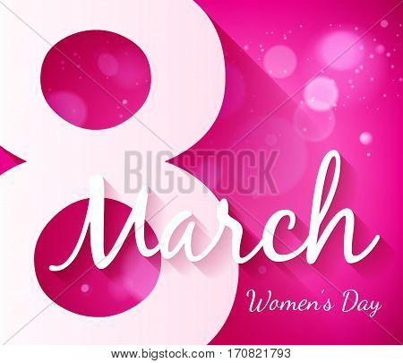 8 march women's day background greeting card with bokeh glow. International lady's holiday design template.