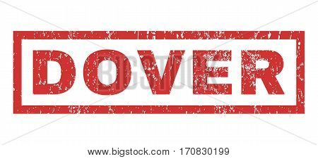 Dover text rubber seal stamp watermark. Tag inside rectangular banner with grunge design and unclean texture. Horizontal vector red ink sign on a white background.