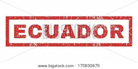Ecuador text rubber seal stamp watermark. Tag inside rectangular banner with grunge design and dust texture. Horizontal vector red ink sign on a white background.