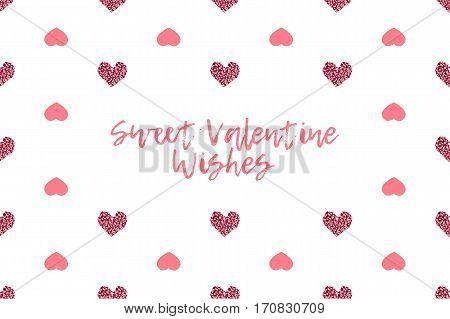 Valentine greeting card with text and pink hearts. Inscription - Sweet Valentine Wishes