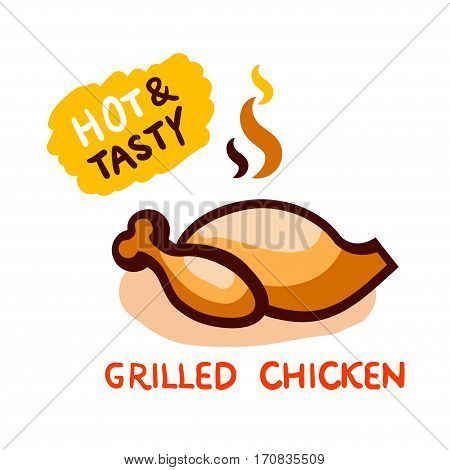 Hot and Tasty Chicken Grilled Vector Illustration