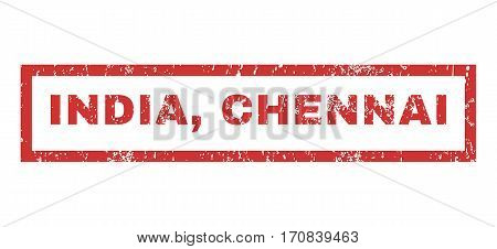 India Chennai text rubber seal stamp watermark. Caption inside rectangular shape with grunge design and scratched texture. Horizontal vector red ink sign on a white background.