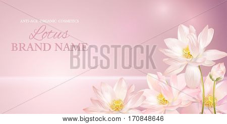 Vector lotus horizontal banner on pink smooth background. Design for natural cosmetics, health care products. With place for text and your product image. Font names included in the layers