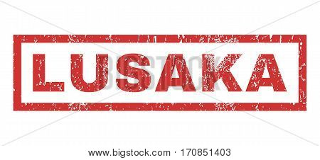 Lusaka text rubber seal stamp watermark. Tag inside rectangular shape with grunge design and unclean texture. Horizontal vector red ink sign on a white background.