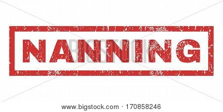 Nanning text rubber seal stamp watermark. Tag inside rectangular banner with grunge design and dirty texture. Horizontal vector red ink emblem on a white background.