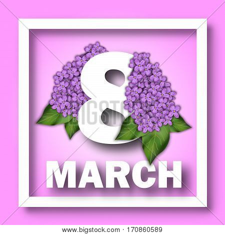 8 March Women's Day greeting card template. Number 8 on a background of lilac branches
