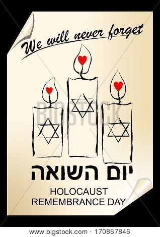 Holocaust remembrance day hebrew text yom hashoah. Flyer in street art style with candles vector EPS10