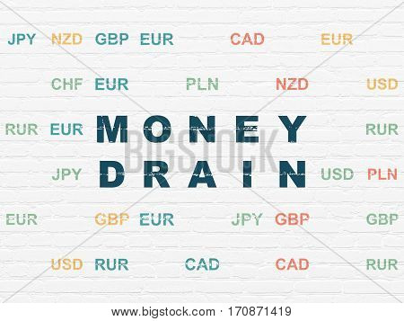 Money concept: Painted blue text Money Drain on White Brick wall background with Currency