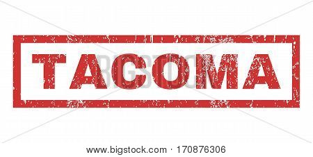 Tacoma text rubber seal stamp watermark. Caption inside rectangular shape with grunge design and scratched texture. Horizontal vector red ink emblem on a white background.
