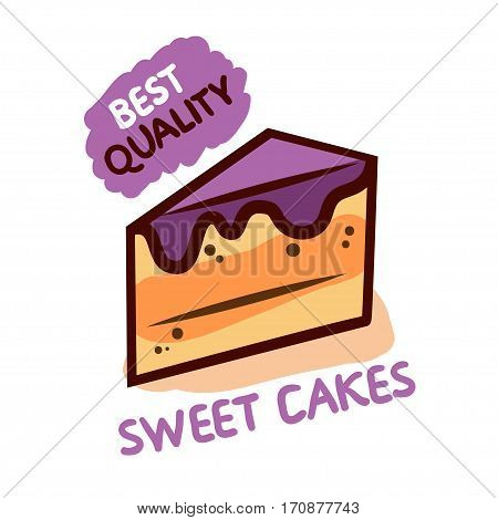 Sweet tasty cakes. Best quality. Vector illustration