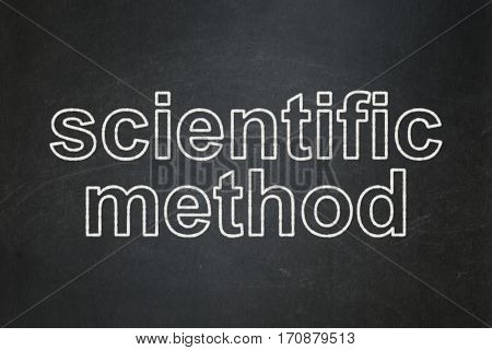 Science concept: text Scientific Method on Black chalkboard background