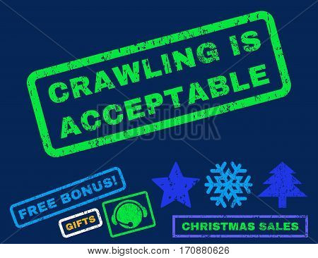 Crawling Is Acceptable text rubber seal stamp watermark with bonus christmas symbols. Caption inside rectangular shape with grunge design and unclean texture.