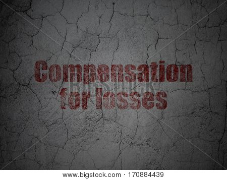 Banking concept: Red Compensation For losses on grunge textured concrete wall background