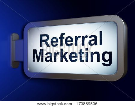 Marketing concept: Referral Marketing on advertising billboard background, 3D rendering
