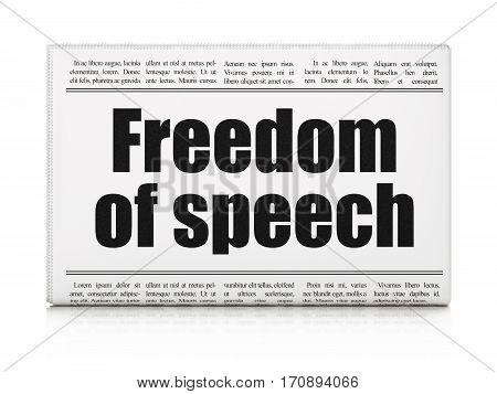 Political concept: newspaper headline Freedom Of Speech on White background, 3D rendering