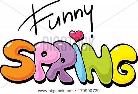 Funny Spring inscription - vector illustration on white