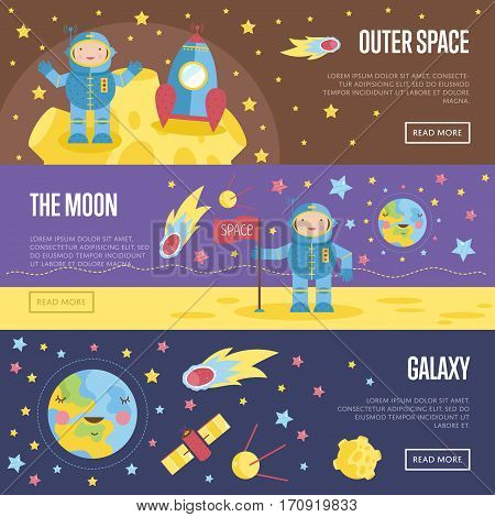 Outer space, the moon, galaxy cartoon banners. Spaceship and astronaut in spacesuit on moon surface, Earth view from the moon, satellites, stars, fiery comet in outer space vector illustrations set