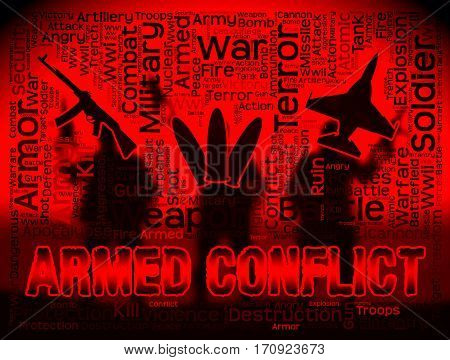 Armed Conflict Showing Military Action And Battle